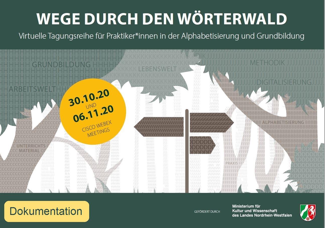 """Dokumentation der virtuellen Fachtagung """"Wege durch den Wörterwald"""" am 30.10.2020 und 06.11.2020"""