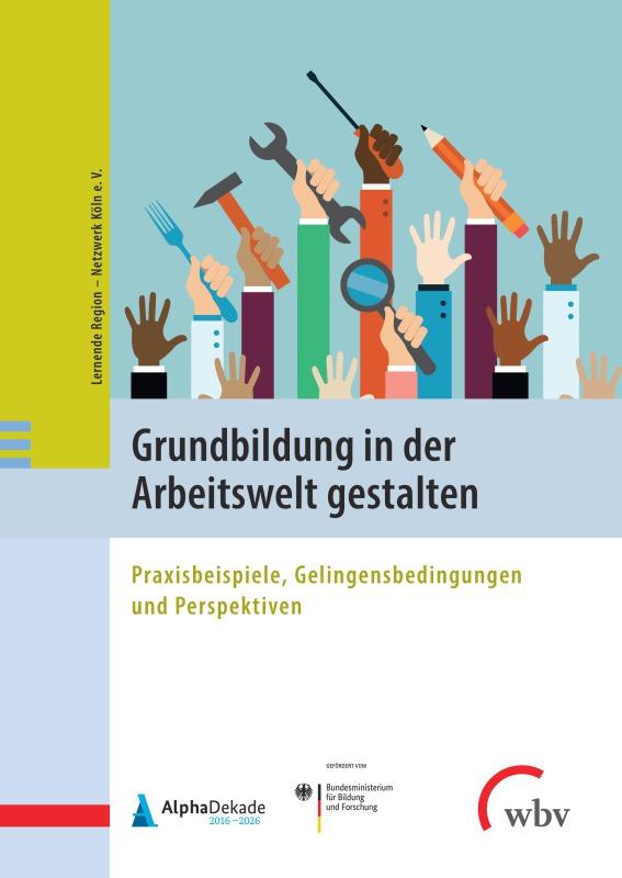 Neue Open-Access-Publikation zur arbeitsorientierten Grundbildung erschienen