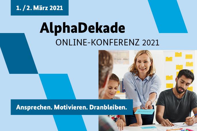 Anmeldung zur AlphaDekade-Konferenz am 1. und 2. März 2021 nun möglich