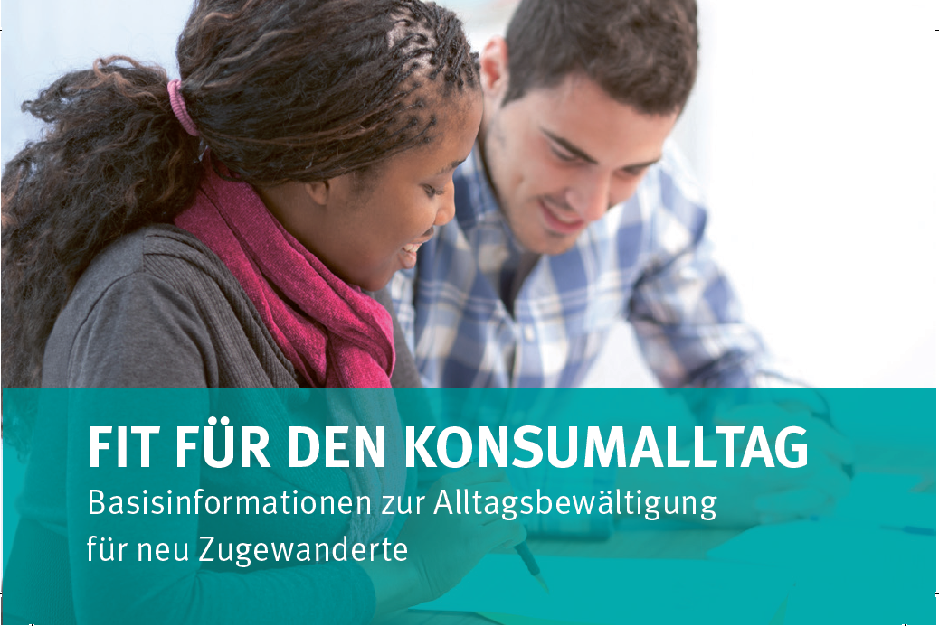 """""""Get In!"""" – Arbeitsmaterialien der Verbraucherzentrale NRW für den DaZ- und Grundbildungsunterricht"""